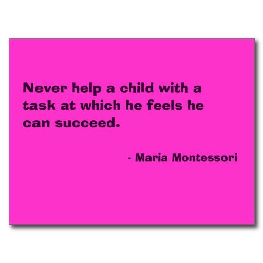 Maria Montessori's quote #5
