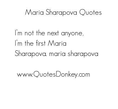 Maria Sharapova's quote #5