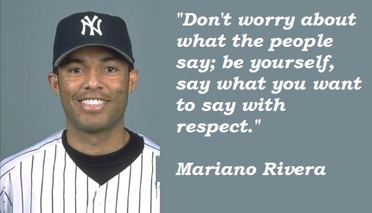 Mariano Rivera's quote #5