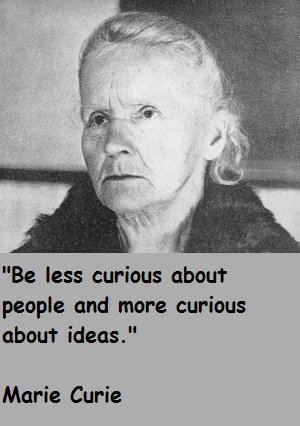 Marie Curie's quote #6
