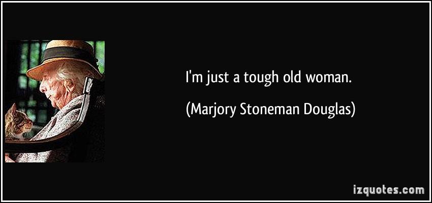 Marjory Stoneman Douglas's quote #5
