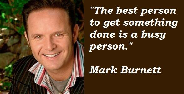 Mark Burnett's quote #2