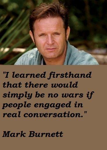 Mark Burnett's quote #6