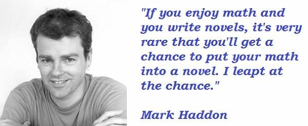 Mark Haddon's quote #5
