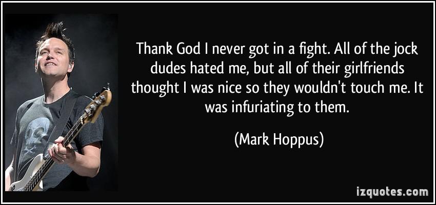 Mark Hoppus's quote #8