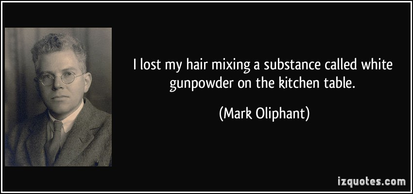 Mark Oliphant's quote #2