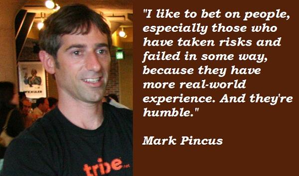 Mark Pincus's quote #2