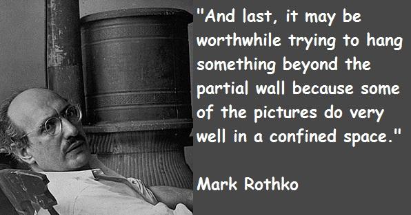 Mark Rothko's quote #1