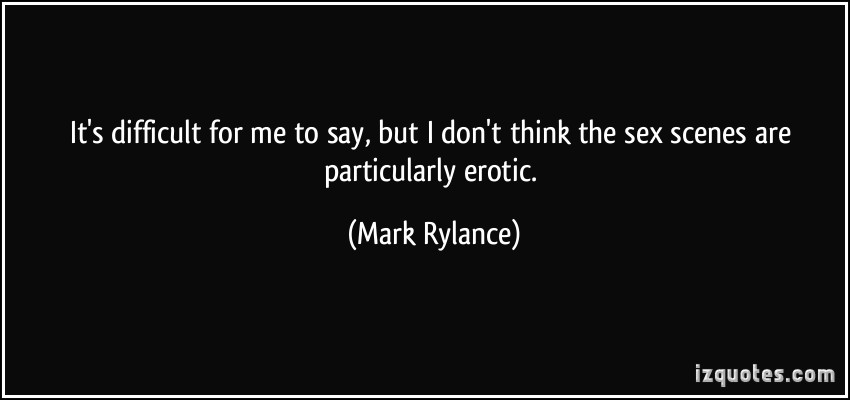 Mark Rylance's quote #5