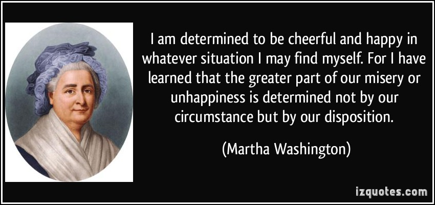 Martha Washington's quote #2