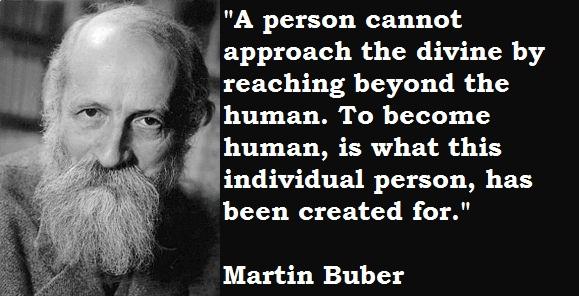 Martin Buber's quote #1