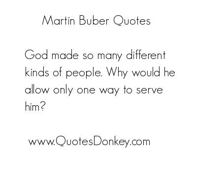 Martin Buber's quote #6