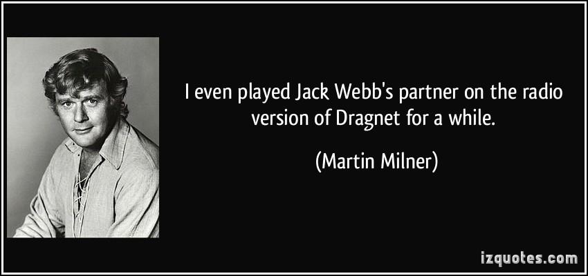 Martin Milner's quote #6