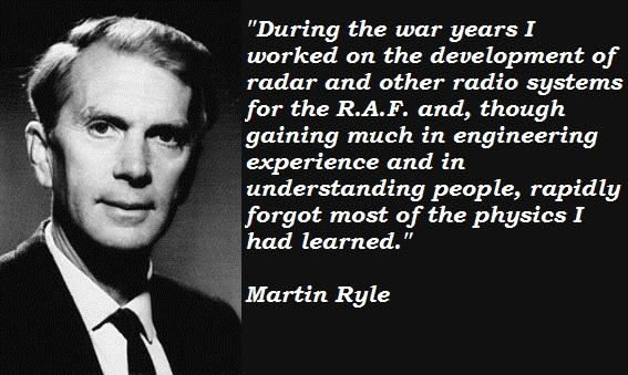 Martin Ryle's quote #1