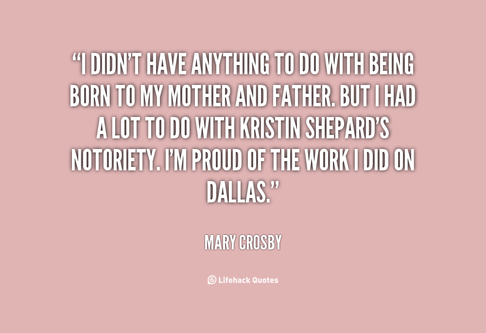 Mary Crosby's quote #1