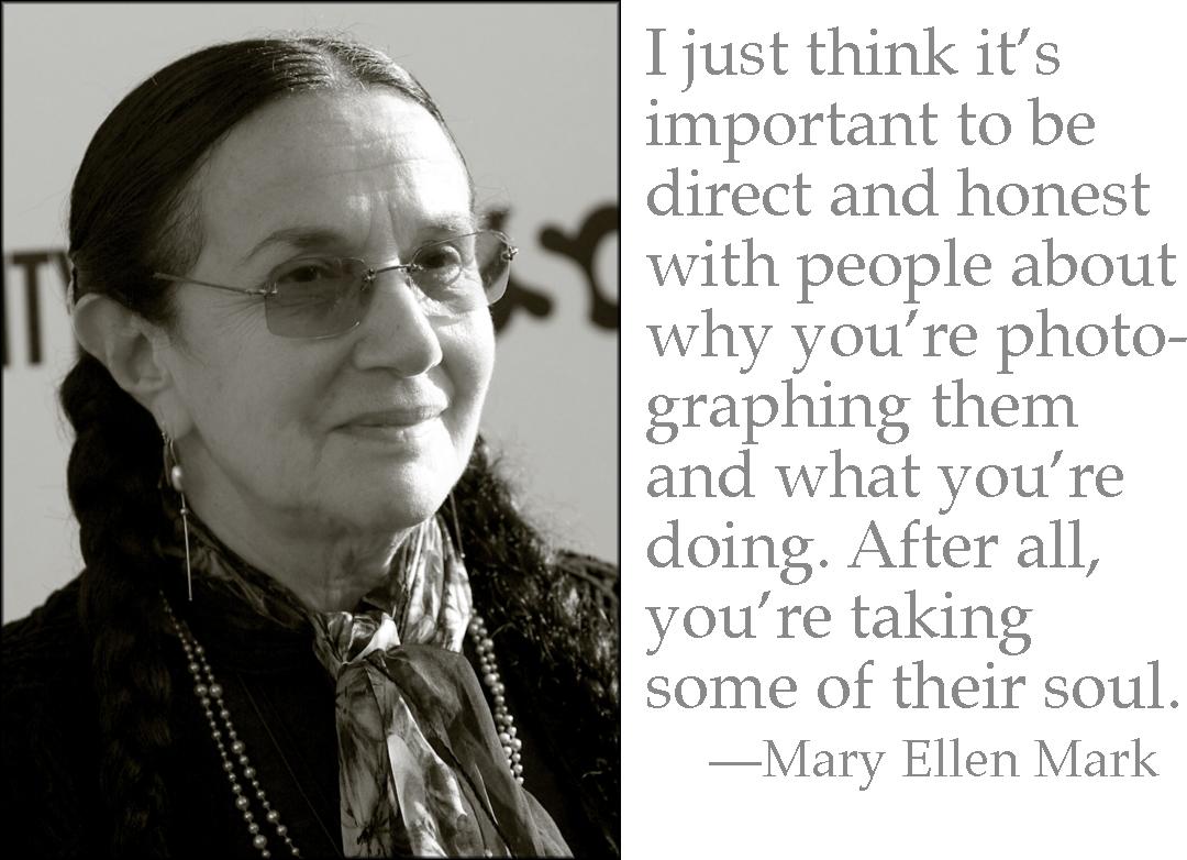Mary Ellen Mark's quote #3