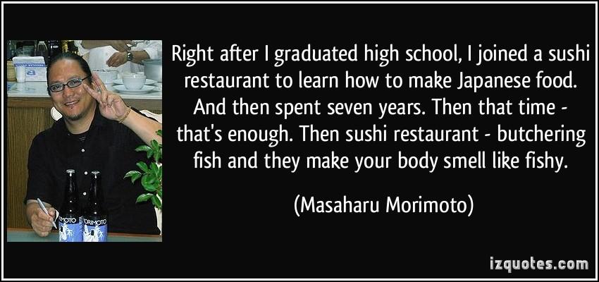 Masaharu Morimoto's quote #7