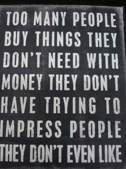 Materialistic quote #2