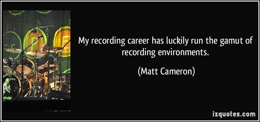 Matt Cameron's quote #4
