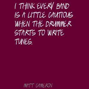 Matt Cameron's quote #6