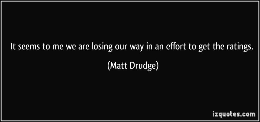Matt Drudge's quote #6