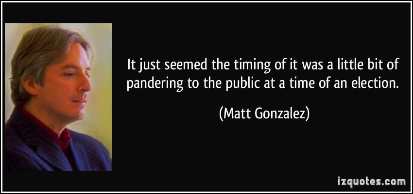 Matt Gonzalez's quote #8