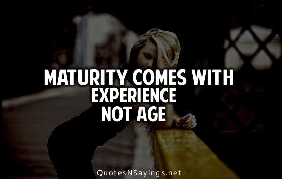 Mature quote #2