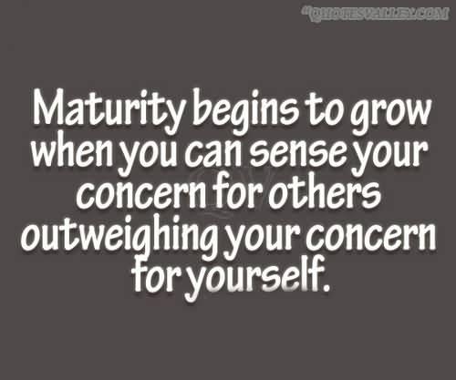 Maturity quote #3