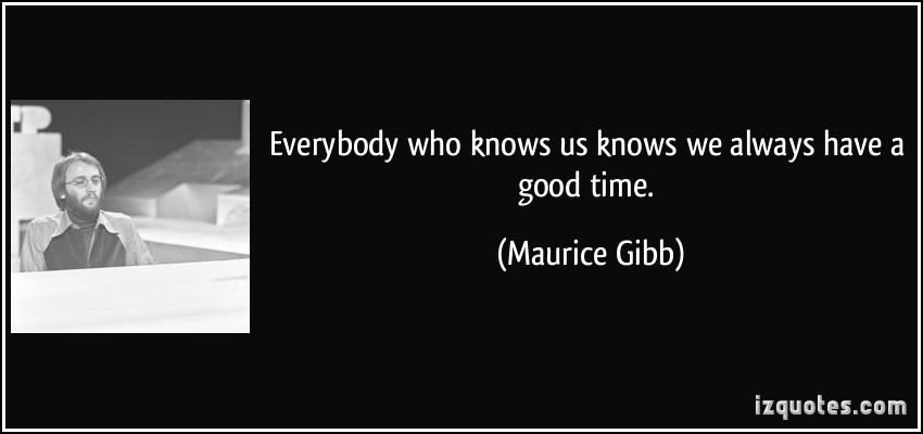 Maurice Gibb's quote #5