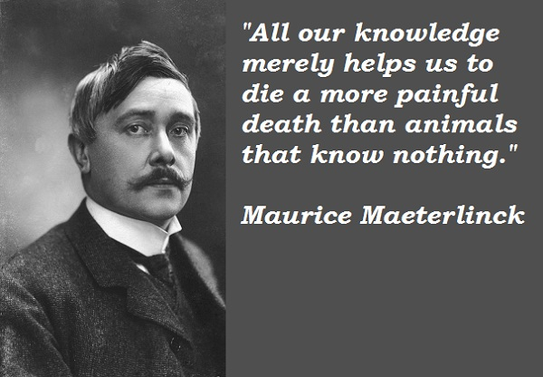 Maurice Maeterlinck's quote #2