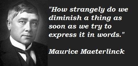 Maurice Maeterlinck's quote #8