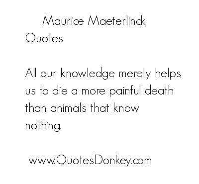 Maurice Maeterlinck's quote #7