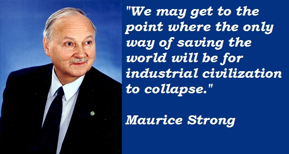 Maurice Strong's quote #1