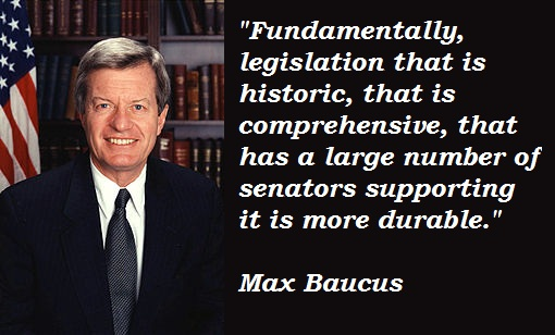 Max Baucus's quote #3
