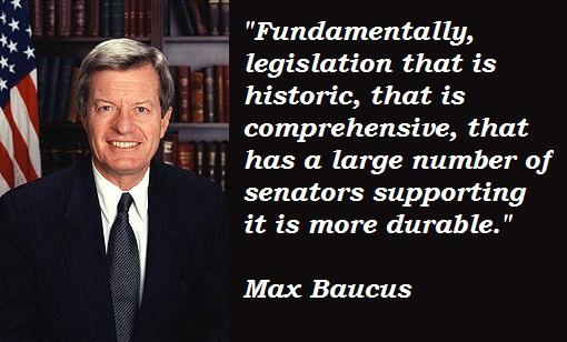 Max Baucus's quote #1