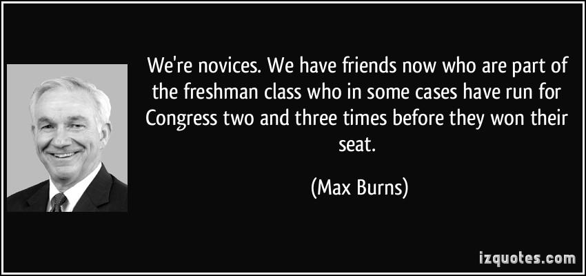 Max Burns's quote #1