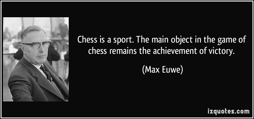 Max Euwe's quote #1