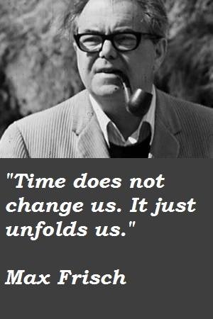 Max Frisch's quote #5