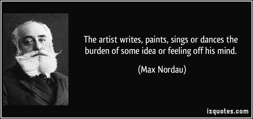Max Nordau's quote #1
