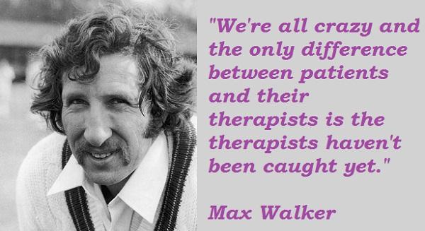 Max Walker's quote #4