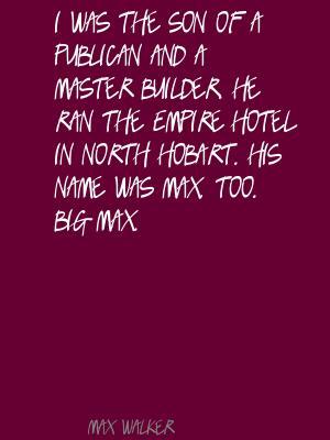 Max Walker's quote #1