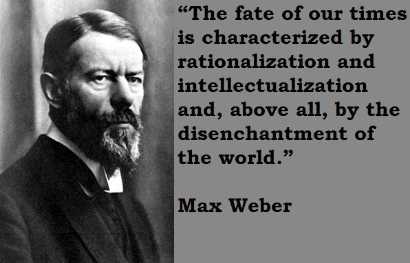 Max Weber's quote #1
