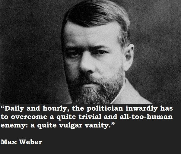 Max Weber's quote #2
