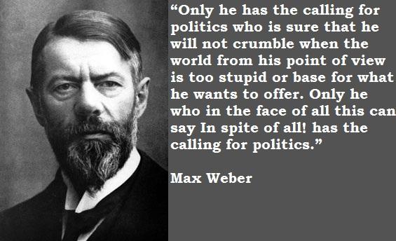 Max Weber's quote #3