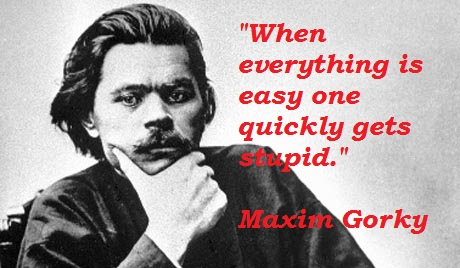 Maxim Gorky's quote #8