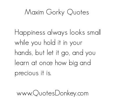 Maxim Gorky's quote #1