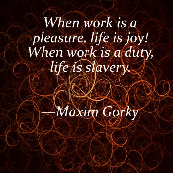 Maxim Gorky's quote #7