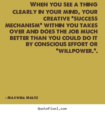Maxwell Maltz's quote