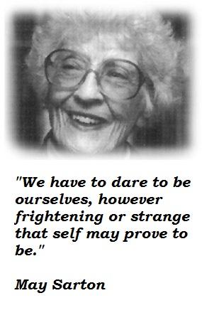 May Sarton's quote #4