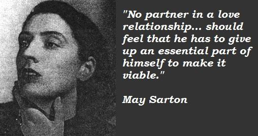 May Sarton's quote #1